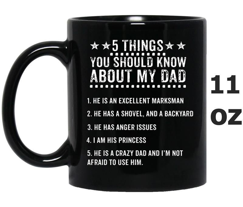 5 Things You Should Know About My Dad-Mug OZ