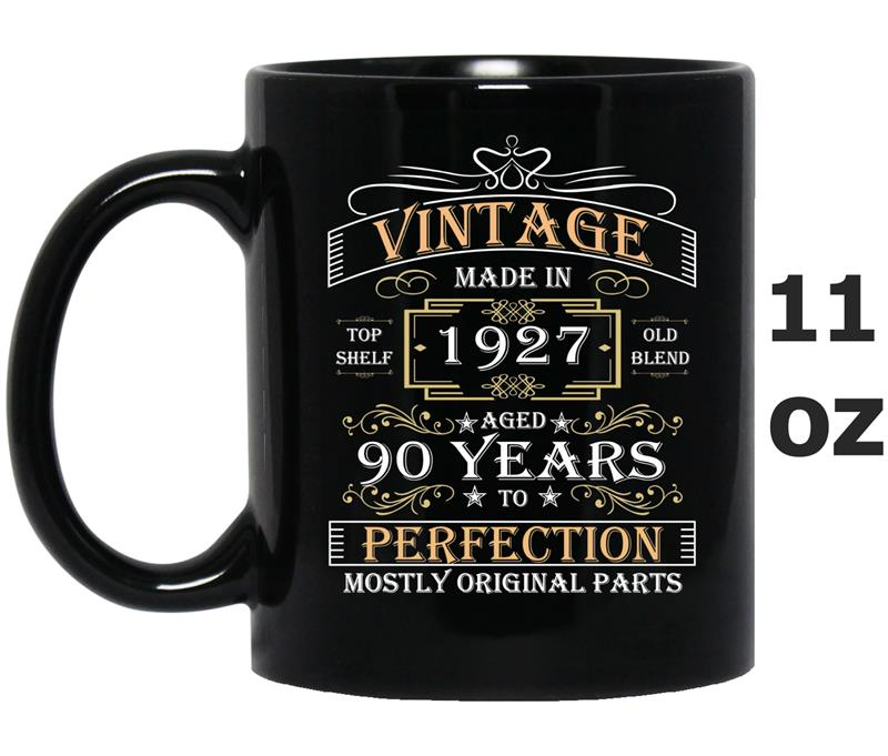 90th Birthday Gift Made In 1927 90 Years Perfection -TH-Mug OZ