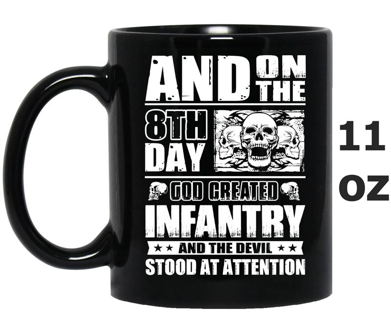 And On the 8th Day God Created Infantry-Mug OZ