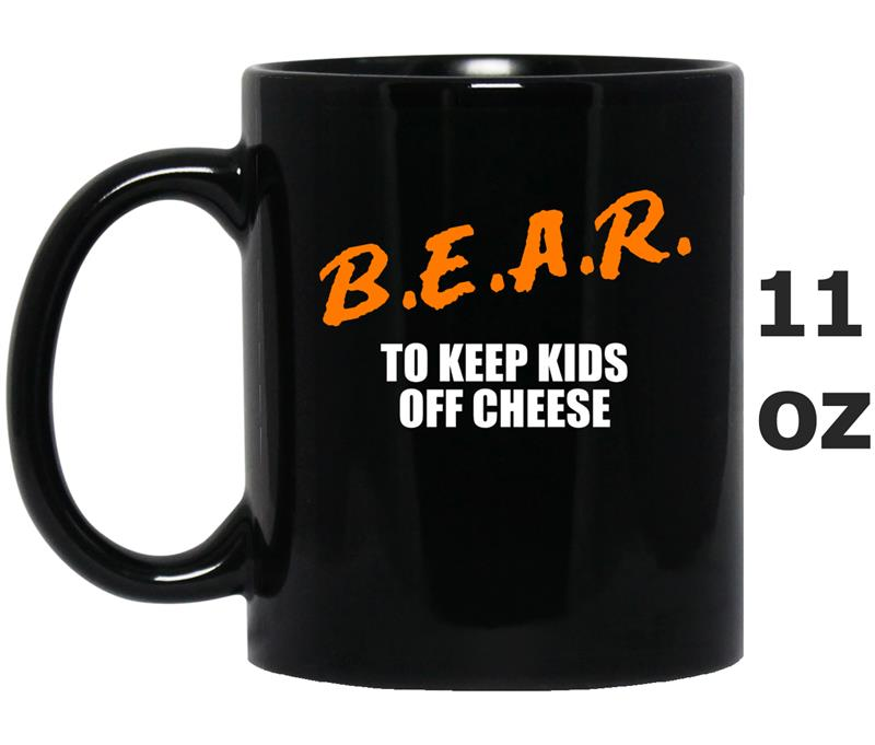 B.E.A.R. to Keep Kids Off Cheese Chicago rivalry -FL-Mug OZ