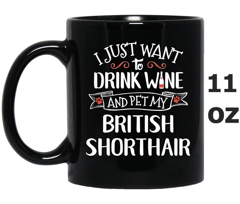 British Shorthair  for Wine Lovers _ Cat Owners-Mug OZ