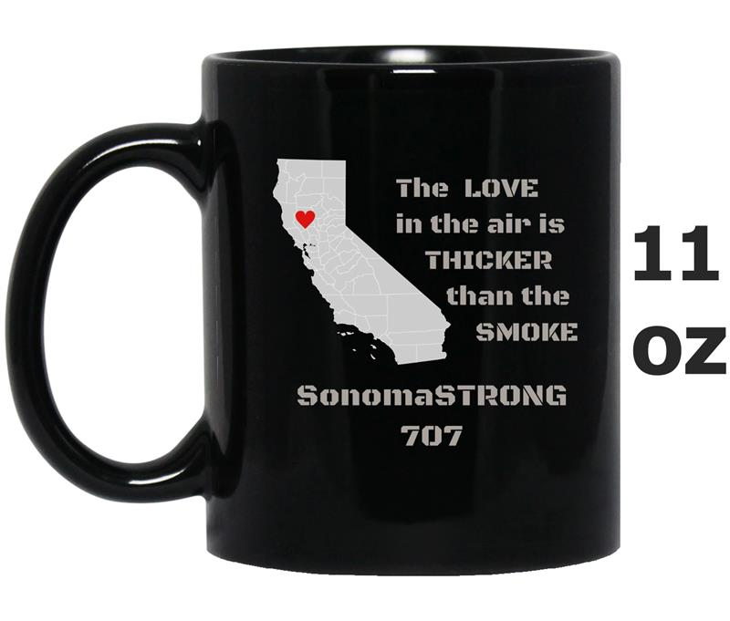 Sonoma Strong California Love in the Air Thicker than Smoke-FL-Mug OZ