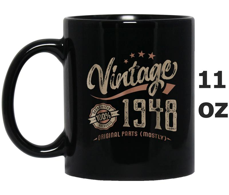 Vintage 1948 Tee Mostly Original Parts Birthday Gift Mug OZ