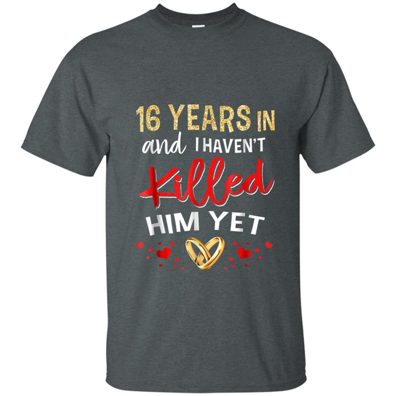 16th Wedding Anniversary Gifts For Her Just Married T Shirt Mt