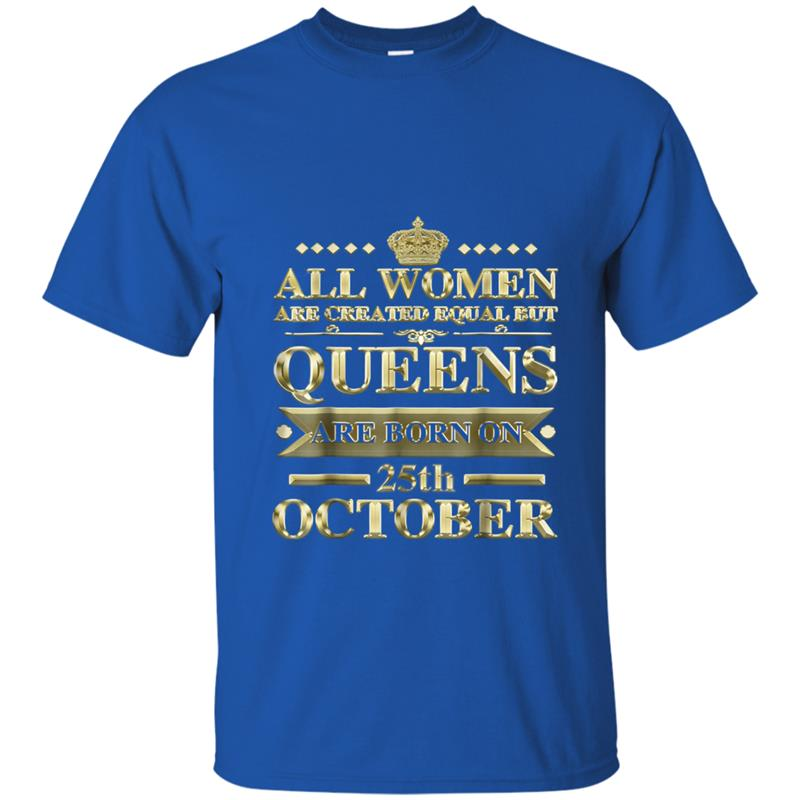 all women are created equal queens are born on 25th